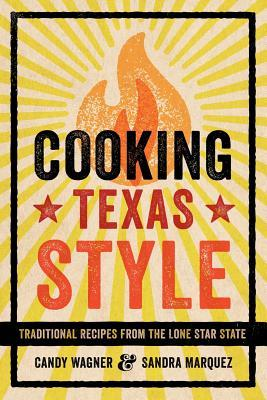 [PDF] [EPUB] Cooking Texas Style: Traditional Recipes from the Lone Star State Download by Candy Wagner