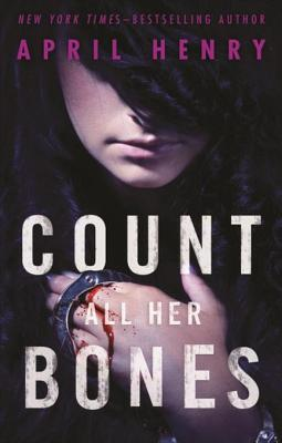 [PDF] [EPUB] Count All Her Bones Download by April Henry