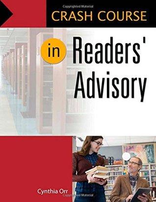 [PDF] [EPUB] Crash Course in Readers' Advisory Download by Cynthia Orr