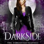 [PDF] [EPUB] DarkSide [The Forgotten Vampires, Book Two] Download