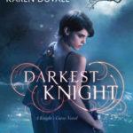 [PDF] [EPUB] Darkest Knight (Knight's Curse #2) Download