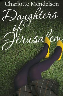 [PDF] [EPUB] Daughters of Jerusalem Download by Charlotte Mendelson
