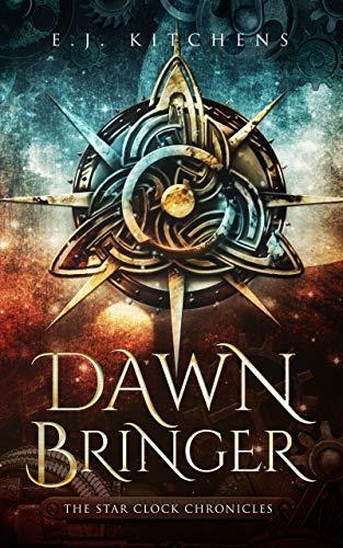 [PDF] [EPUB] Dawn Bringer (The Star Clock Chronicles #1) Download by E.J. Kitchens