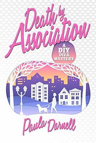 [PDF] [EPUB] Death by Association: A DIY Diva Mystery Download by Paula Darnell