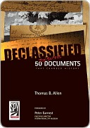 [PDF] [EPUB] Declassified: 50 Top-Secret Documents That Changed History Download by Thomas B. Allen