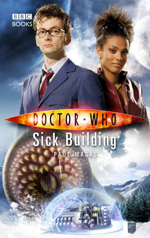 [PDF] [EPUB] Doctor Who: Sick Building Download by Paul Magrs