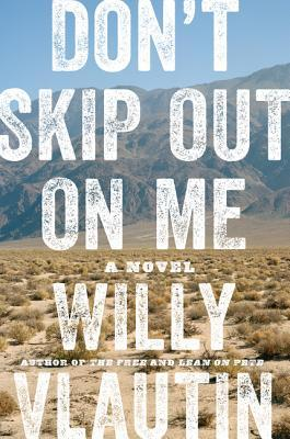 [PDF] [EPUB] Don't Skip Out on Me Download by Willy Vlautin