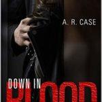 [PDF] [EPUB] Down in Blood (Destroyers Book 1) Download