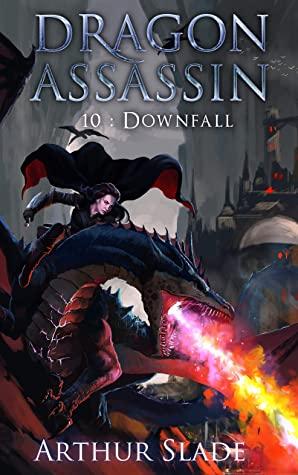 [PDF] [EPUB] Dragon Assassin 10: Downfall Download by Arthur Slade