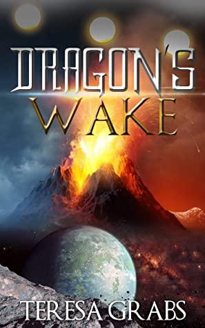 [PDF] [EPUB] Dragon's Wake Download by Teresa Grabs