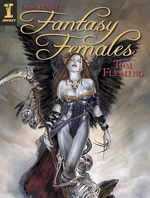 [PDF] [EPUB] Draw and Paint Fantasy Females Download by Tom  Fleming