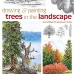 [PDF] [EPUB] Drawing and Painting Trees in the Landscape Download