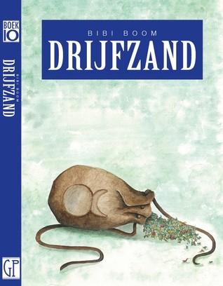 [PDF] [EPUB] Drijfzand Download by Bibi Boom