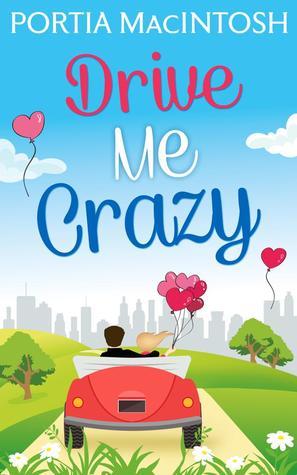 [PDF] [EPUB] Drive Me Crazy Download by Portia MacIntosh