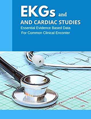 [PDF] [EPUB] EKGs And Cardiac Studies: Learn EKG   EKG Manual   EKGs Made Incredibly Easy   EKG ECG Interpretation   EKG Quick Study Guide   EKG Textbook   EKG Interpretation Basics Download by Katherine Mann