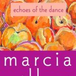 [PDF] [EPUB] Echoes of the Dance Download