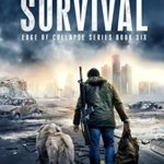 [PDF] [EPUB] Edge of Survival (Edge of Collapse #6) Download