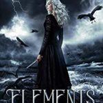 [PDF] [EPUB] Elements Acquiesce (Elements, #1) Download