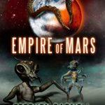 [PDF] [EPUB] Empire of Mars Download