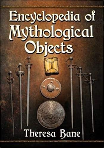 [PDF] [EPUB] Encyclopedia of Mythological Objects Download by Theresa Bane