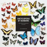 [PDF] [EPUB] Encyclopedia of Rainbows: Our World Organized by Color (Color Book for Artists, Rainbow Guide, Art Books) Download