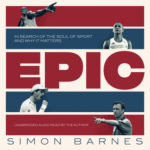 [PDF] [EPUB] Epic: In Search of the Soul of Sport and Why It Matters Download