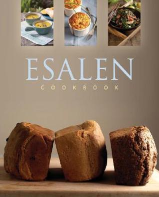 [PDF] [EPUB] Esalen Cookbook Download by Charlie Cascio