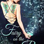 [PDF] [EPUB] Fairy on the Rocks (Fairy Files, #1) Download
