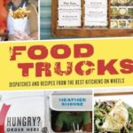 [PDF] [EPUB] Food Trucks: Dispatches and Recipes from the Best Kitchens on Wheels Download