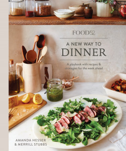 [PDF] [EPUB] Food52 A New Way to Dinner: A Playbook of Recipes and Strategies for the Week Ahead Download by Amanda Hesser