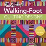 [PDF] [EPUB] Foolproof Walking-Foot Quilting Designs: Visual Guide – Idea Book Download