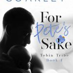 [PDF] [EPUB] For Pete's Sake (Tobin Tribe, #1) Download