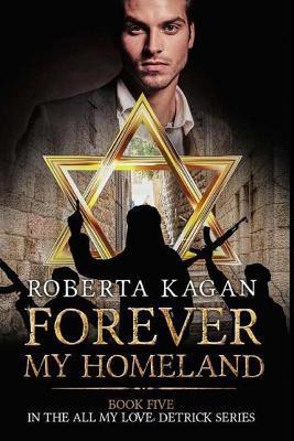 [PDF] [EPUB] Forever, My Homeland Download by Roberta Kagan