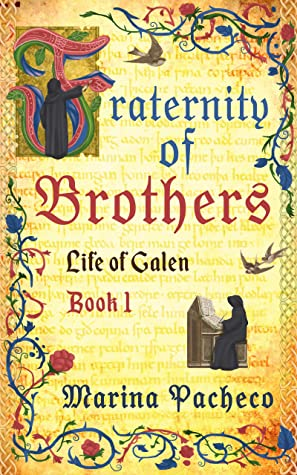 [PDF] [EPUB] Fraternity of Brothers (Life of Galen Book 1) Download by Marina Pacheco