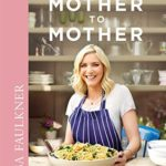 [PDF] [EPUB] From Mother to Mother: Recipes from a family kitchen Download