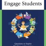 [PDF] [EPUB] Fun Facts to Engage Students: Questions to Inspire Thinking and Learning Download