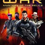[PDF] [EPUB] Galaxy at War: Mystery of the Relics Download