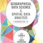 [PDF] [EPUB] Geographical Data Science and Spatial Data Analysis Download
