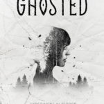 [PDF] [EPUB] Ghosted (Experiment in Terror, #9.5) Download