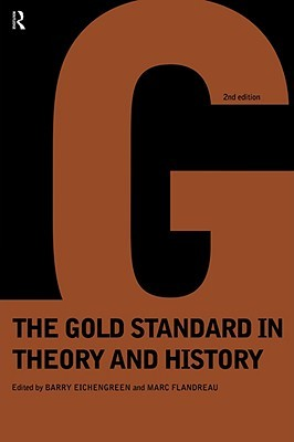 [PDF] [EPUB] Gold Standard In Theory and History Download by Barry Eichengreen