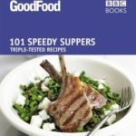 [PDF] [EPUB] Good Food: Speedy Suppers: Triple-tested Recipes Download
