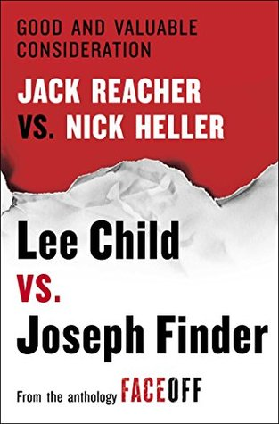 [PDF] [EPUB] Good and Valuable Consideration: Jack Reacher vs. Nick Heller Download by Lee Child