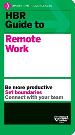 [PDF] [EPUB] HBR Guide to Remote Work Download by Harvard Business Review