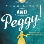 [PDF] [EPUB] Hamilton and Peggy!: A Revolutionary Friendship Download