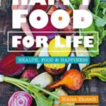 [PDF] [EPUB] Happy Food for Life: Health, food and happiness Download