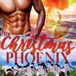 [PDF] [EPUB] Her Christmas Phoenix Download