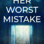 [PDF] [EPUB] Her Worst Mistake (Rosemary Run, #6) Download