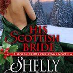 [PDF] [EPUB] His Scottish Bride (Stolen Brides, #5) Download