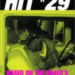 [PDF] [EPUB] Hit 29: Based on the Killer's Own Account Download