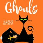 [PDF] [EPUB] Holy Ghouls (A Greek Ghouls Mystery Book 5) Download